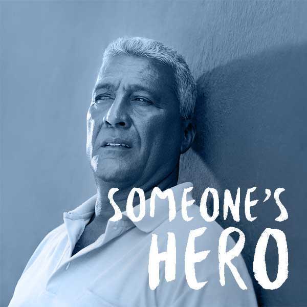 someone's hero